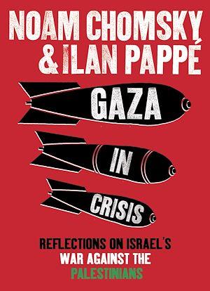 Téléchargez le livre :  Gaza in Crisis