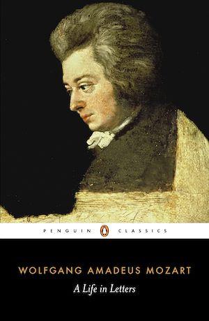 Téléchargez le livre :  Mozart: A Life in Letters
