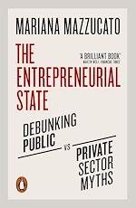 Télécharger le livre :  The Entrepreneurial State
