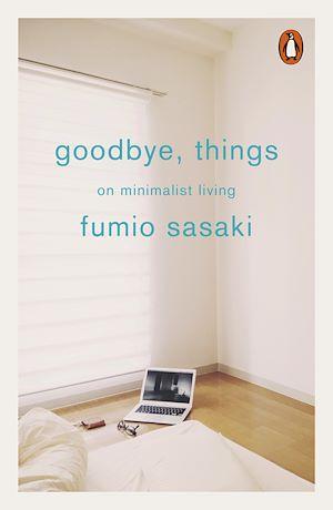 Téléchargez le livre :  Goodbye, Things