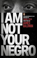 Télécharger le livre :  I Am Not Your Negro