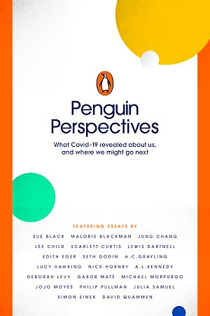 Téléchargez le livre :  Penguin Perspectives - What COVID-19 Revealed About Us, and Where We Might Go Next