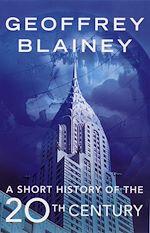 Télécharger le livre :  A Short History of the Twentieth Century