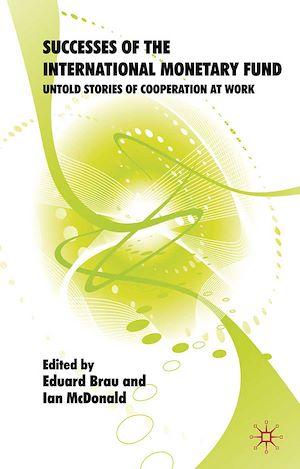 Téléchargez le livre :  Successes of the International Monetary Fund