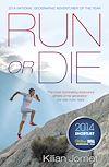 Téléchargez le livre numérique:  Run or Die