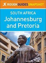 Télécharger le livre :  Johannesburg and Pretoria (Rough Guides Snapshot South Africa)