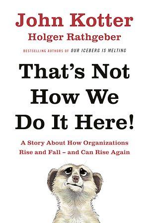 Téléchargez le livre :  That's Not How We Do It Here!