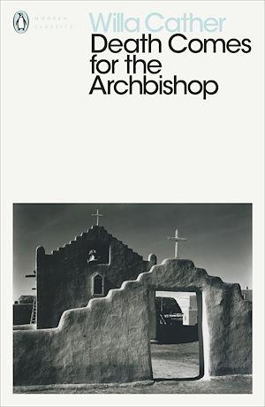 Téléchargez le livre :  Death Comes for the Archbishop