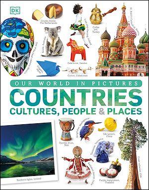 Téléchargez le livre :  Our World in Pictures: Countries, Cultures, People & Places