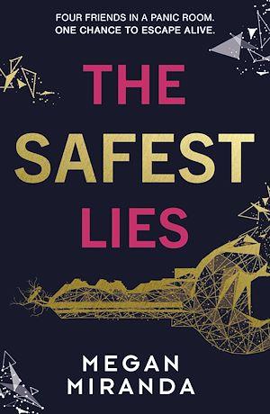 Téléchargez le livre :  The Safest Lies