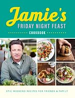 Télécharger le livre :  Jamie's Friday Night Feast Cookbook