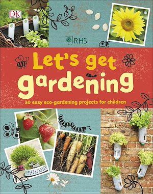 Téléchargez le livre :  RHS Let's Get Gardening