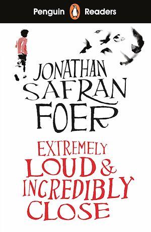 Téléchargez le livre :  Penguin Readers Level 5: Extremely Loud and Incredibly Close (ELT Graded Reader)