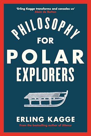 Téléchargez le livre :  Philosophy for Polar Explorers