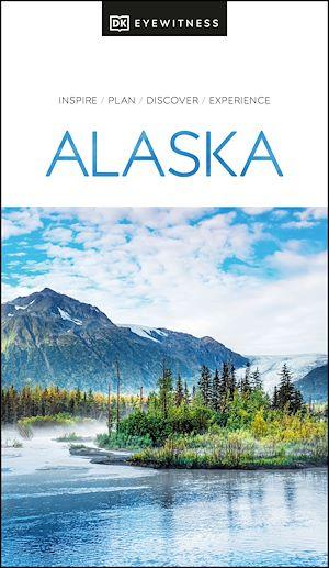 Téléchargez le livre :  DK Eyewitness Alaska