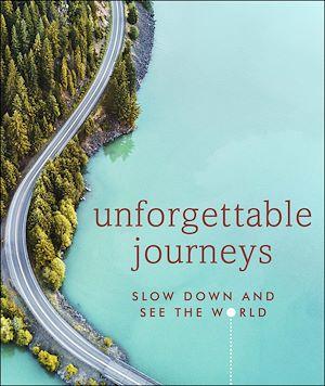 Téléchargez le livre :  Unforgettable Journeys