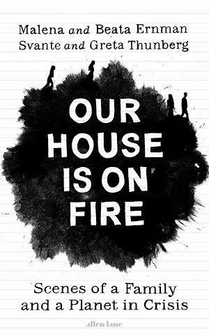 Téléchargez le livre :  Our House is on Fire