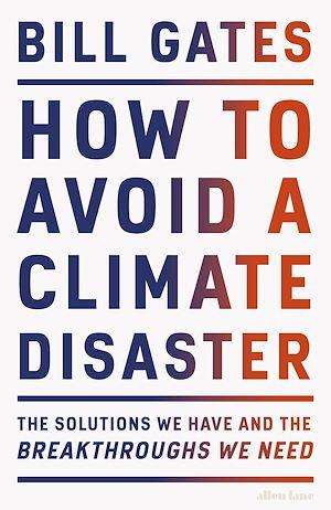 Téléchargez le livre :  How to Avoid a Climate Disaster
