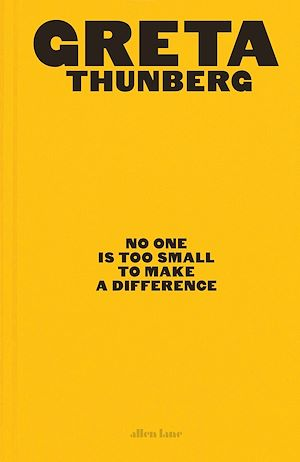 Téléchargez le livre :  No One Is Too Small to Make a Difference