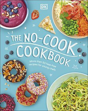 Téléchargez le livre :  The No-Cook Cookbook