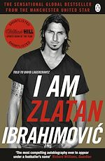 Télécharger le livre :  I Am Zlatan Ibrahimovic