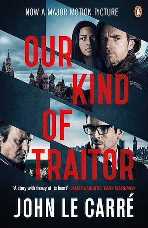 Téléchargez le livre :  Our Kind of Traitor