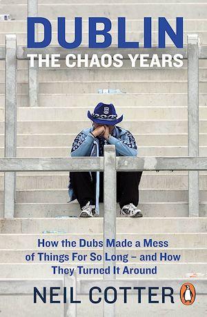 Téléchargez le livre :  Dublin: The Chaos Years