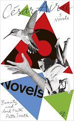 Télécharger le livre :  Three Novels by César Aira