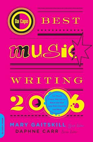 Téléchargez le livre :  Da Capo Best Music Writing 2006