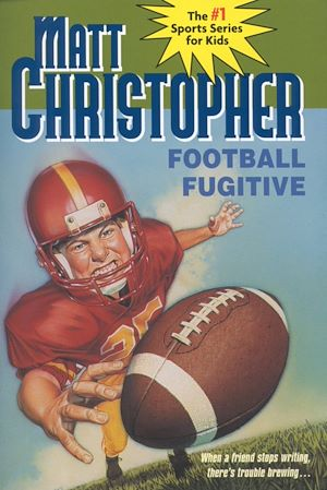 Téléchargez le livre :  Football Fugitive with SNEAK PEEKS of 8 Matt Christopher Books