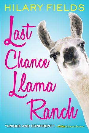 Téléchargez le livre :  Last Chance Llama Ranch