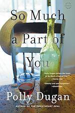 Télécharger le livre :  So Much a Part of You