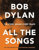 Télécharger cet ebook : Bob Dylan All the Songs
