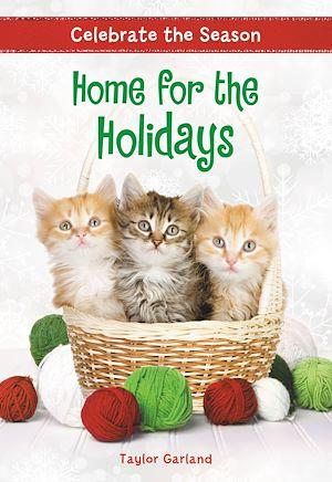 Téléchargez le livre :  Celebrate the Season: Home for the Holidays