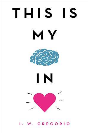 Téléchargez le livre :  This Is My Brain in Love