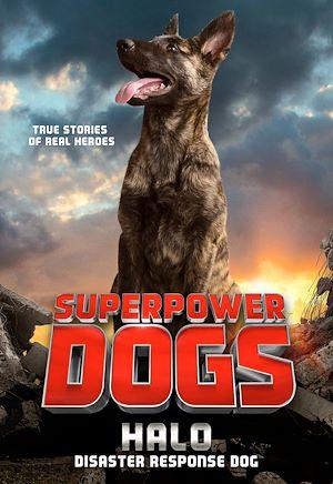 Téléchargez le livre :  Superpower Dogs: Halo