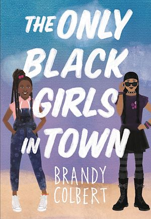 Téléchargez le livre :  The Only Black Girls in Town