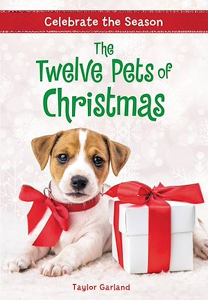 Téléchargez le livre :  Celebrate the Season: The Twelve Pets of Christmas