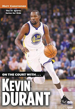 Téléchargez le livre :  On the Court with...Kevin Durant