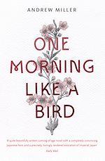 Télécharger le livre :  One Morning Like a Bird