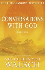 Télécharger le livre :  Conversations with God - Book 3
