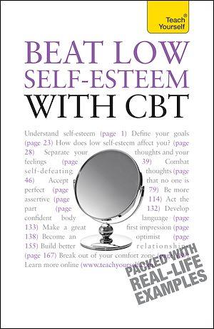 Téléchargez le livre :  Beat Low Self-Esteem With CBT