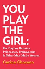 Télécharger le livre :  You Play The Girl