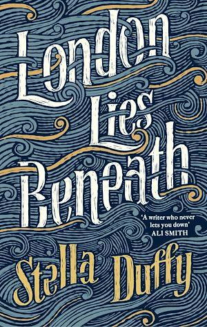 Téléchargez le livre :  London Lies Beneath