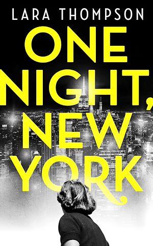 Téléchargez le livre :  One Night, New York