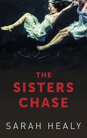 Téléchargez le livre :  The Sisters Chase
