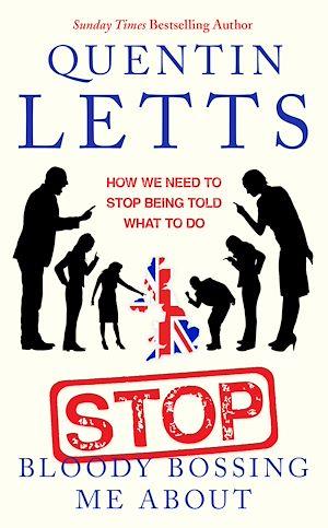 Téléchargez le livre :  Stop Bloody Bossing Me About