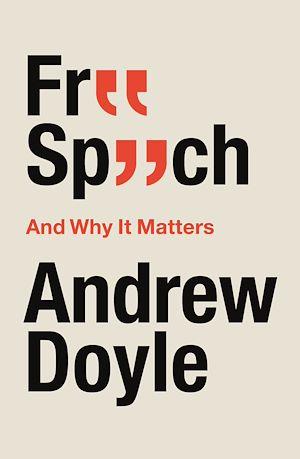 Téléchargez le livre :  Free Speech And Why It Matters