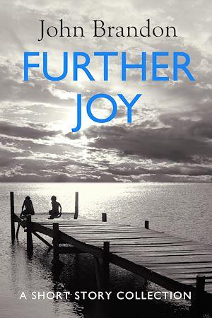Téléchargez le livre :  Further Joy