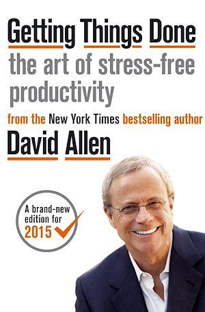 Téléchargez le livre :  Getting Things Done